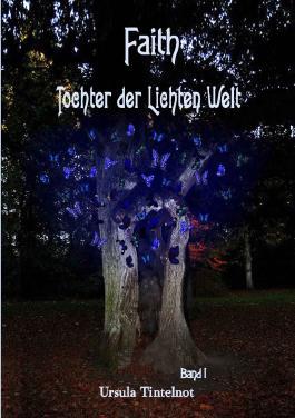 Faith Tochter Lichten Welt / Faith