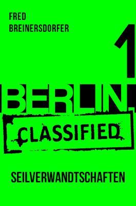 BERLIN.classified - Seilverwandtschaften
