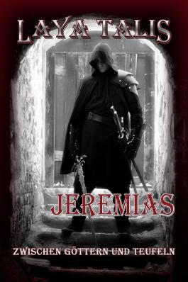 Jeremias - Zwischen Göttern und Teufeln, Novelle