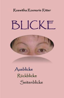 Blicke - Aus- Rück-Seitenblicke