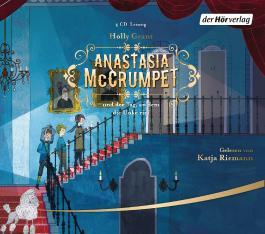 Anastasia McCrumpet und der Tag, an dem die Unke rief