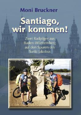 Santiago, wir kommen!