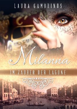 Milanna - Im Zauber der Lagune