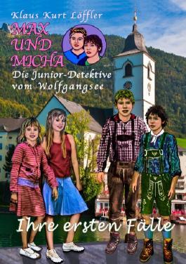 Max und Micha, die Junior - Detektive vom Wolfgangsee