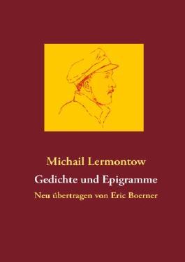 Gedichte und Epigramme: Neu übertragen von Eric Boerner