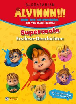 Alvinnn!!! und die Chipmunks: Supercoole Erstlese-Geschichten