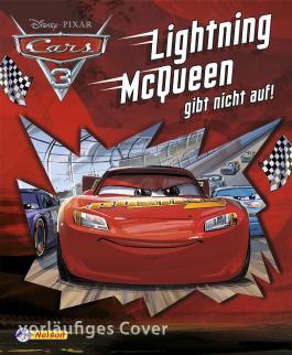 Disney Cars 3. Lightning McQueen gibt nicht auf!