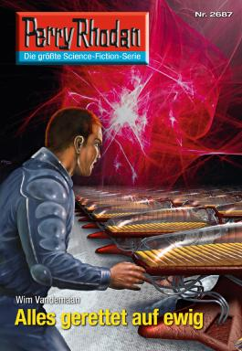 "Perry Rhodan 2687: Alles gerettet auf ewig (Heftroman): Perry Rhodan-Zyklus ""Neuroversum"" (Perry Rhodan-Erstauflage)"