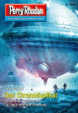 """Perry Rhodan 2849: Das Chronoduplikat (Heftroman): Perry Rhodan-Zyklus """"Die Jenzeitigen Lande"""" (Perry Rhodan-Erstauflage)"""