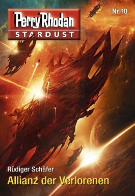 Stardust 10: Perry Rhodan Miniserie (Perry Rhodan-Stardust)