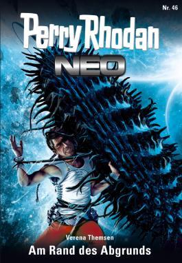 Perry Rhodan Neo 46: Am Rand des Abgrunds