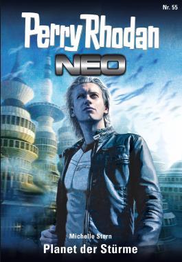 Perry Rhodan Neo 55: Planet der Stürme
