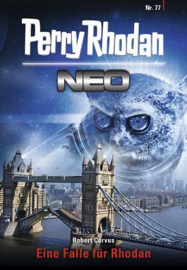 Perry Rhodan Neo 77: Staffel 8: Protektorat Erde