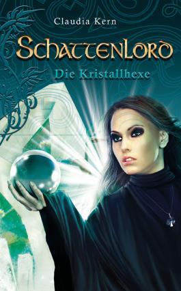 Schattenlord 10: Die Kristallhexe