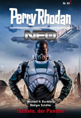 Perry Rhodan Neo 89: Tschato, der Panther