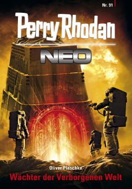 Perry Rhodan Neo 91: Wächter der Verborgenen Welt: Staffel: Kampfzone Erde