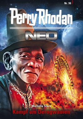 Perry Rhodan Neo 96: Kampf um Derogwanien: Staffel: Kampfzone Erde