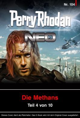 Perry Rhodan Neo 104: Im Reich des Wasserstoffs: Staffel: Die Methans