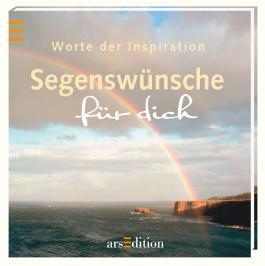 Worte der Inspiration Segenswünsche für dich
