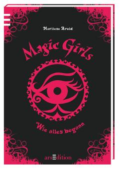 Magic Girls - Wie alles begann
