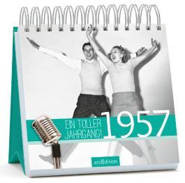 1957 - Ein toller Jahrgang!