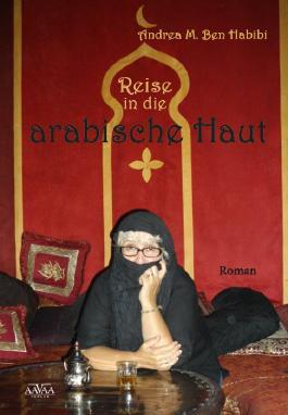 Reise in die arabische Haut