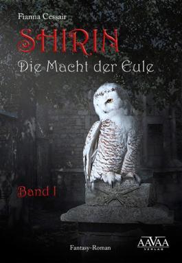Shirin - Die Macht der Eule 1