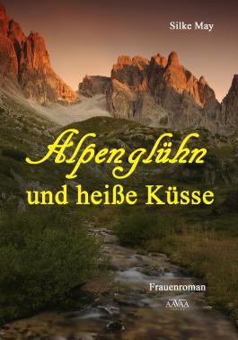 Alpenglühn und heiße Küsse