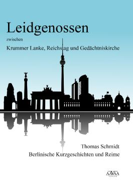 Leidgenossen zwischen Krummer Lanke, Reichstag und Gedächtniskirche