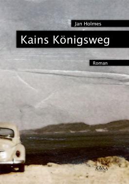 Kains Königsweg