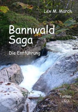Bannwald-Saga - Großdruck
