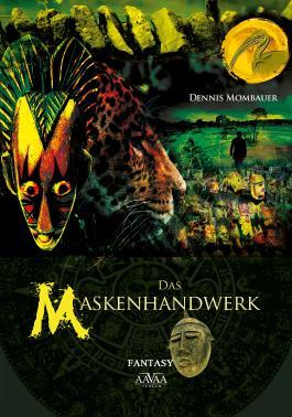 Das Maskenhandwerk - Großdruck