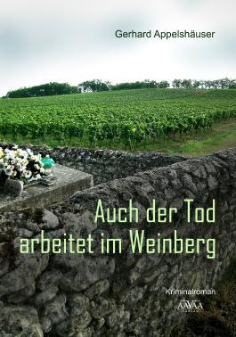 Auch der Tod arbeitet im Weinberg - Großdruck
