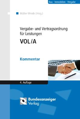 Vergabe- und Vertragsordnung für Leistungen VOL/A, Kommentar, m. CD-ROM