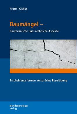 Baumängel - Bautechnische und -rechtliche Aspekte