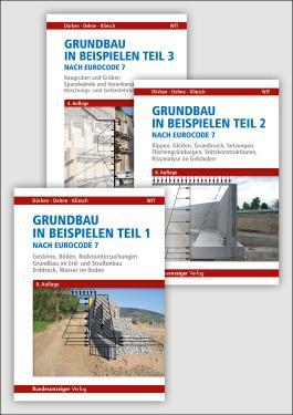 Grundbau in Beispielen nach Eurocode 7 - Teile 1 bis 3: 1: Gesteine, Böden, Bodenuntersuchungen, Grundbau im Erd- und Straßenbau, Erddruck, Wasser im ... Baugruben, Gräben, Spundwände, Verankerungen