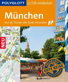 POLYGLOTT Reiseführer München zu Fuß entdecken