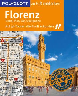 POLYGLOTT Reiseführer Florenz zu Fuß entdecken