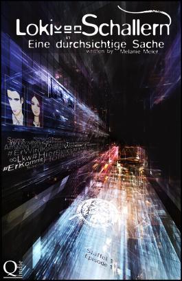 Loki von Schallern: Eine durchsichtige Sache: Staffel 1, Episode 1