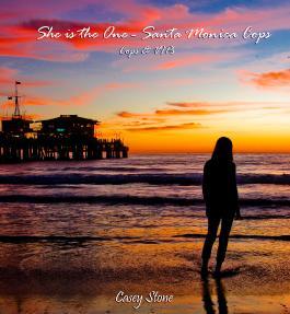 She is the One - Santa Monica Cops: Cops & VIPs