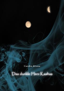 Das dunkle Herz Kashas