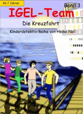 IGEL-Team 3, Die Kreuzfahrt
