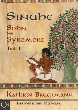 Sinuhe, Sohn der Sykomore - Teil 1