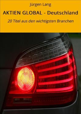 AKTIEN GLOBAL - Deutschland: 20 Titel aus den wichtigsten Branchen