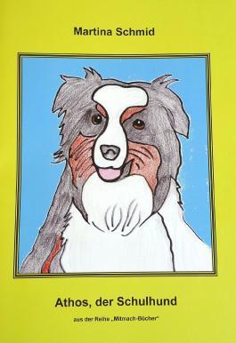 ATHOS, der Schulhund