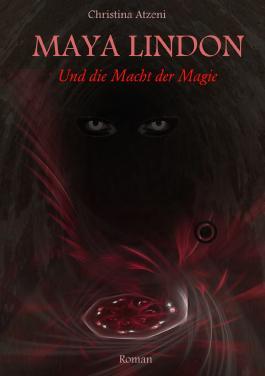 MAYA LINDON: Und die Macht der Magie
