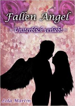 Fallen Angel - Unsterblich verliebt