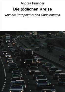 Die tödlichen Kreise: und die Perspektive des Christentums (German Edition)