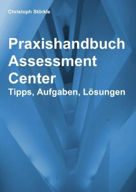 Praxishandbuch Assessment Center
