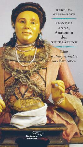 Signora Anna, Anatomin der Aufklärung